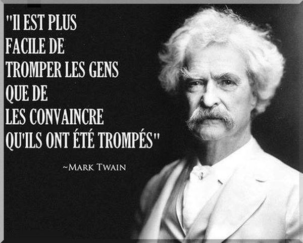 Citation | Quote : « Il est plus facile de tromper les gens… » – Mark Twain | Aphadolie