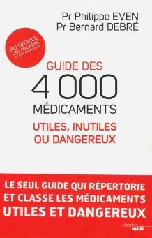 4 000 Médicaments - Pr Philippe Even