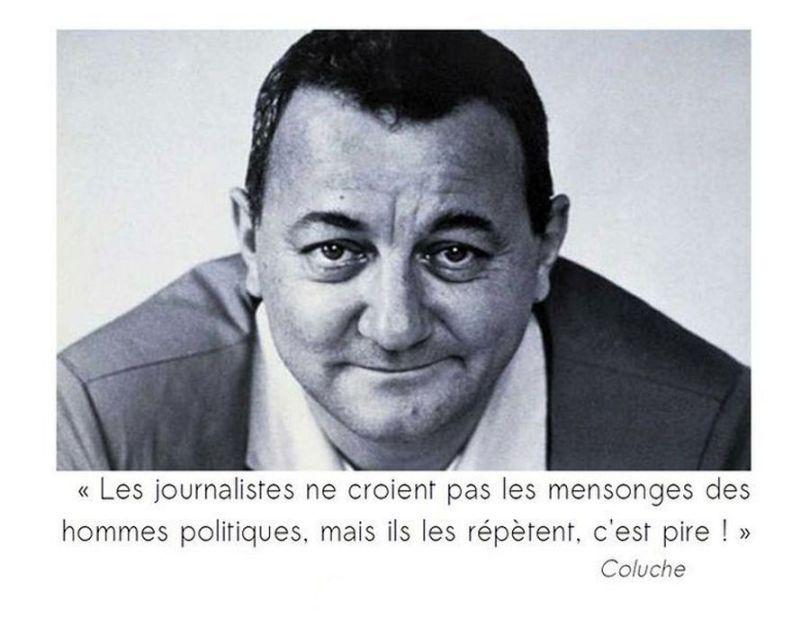 Coluche - Citation - Homme politique - Médias