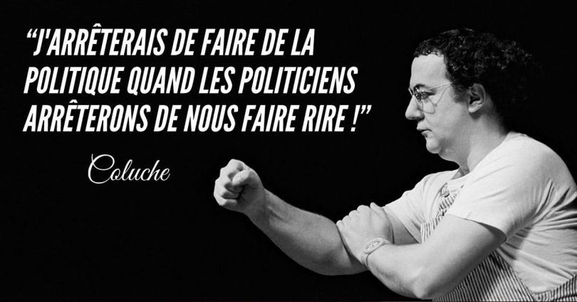 Coluche - Citation - Politique