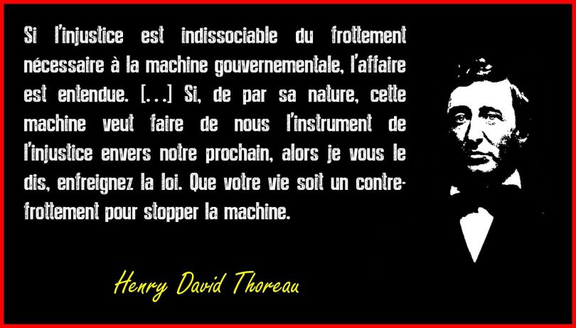 Henry David Thoreau - Citation - Injustice - Gouvernement