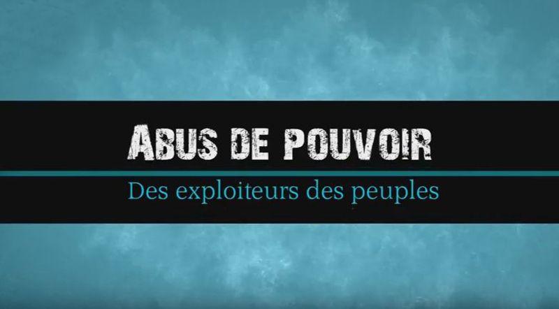 Abus de pouvoir des exploiteurs des peuples - 1