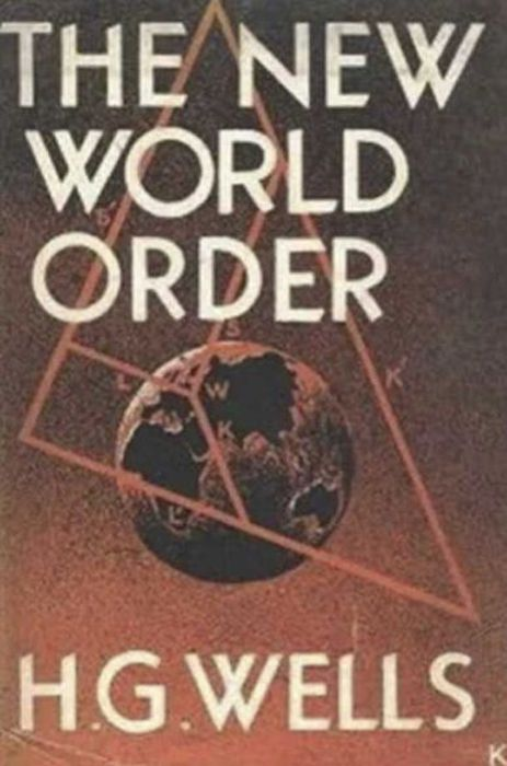 The New World Order - H. G. Wells