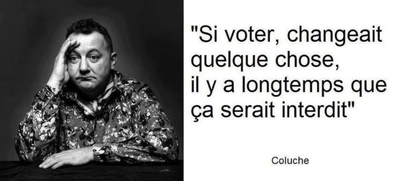 Citation - Coluche - Vote