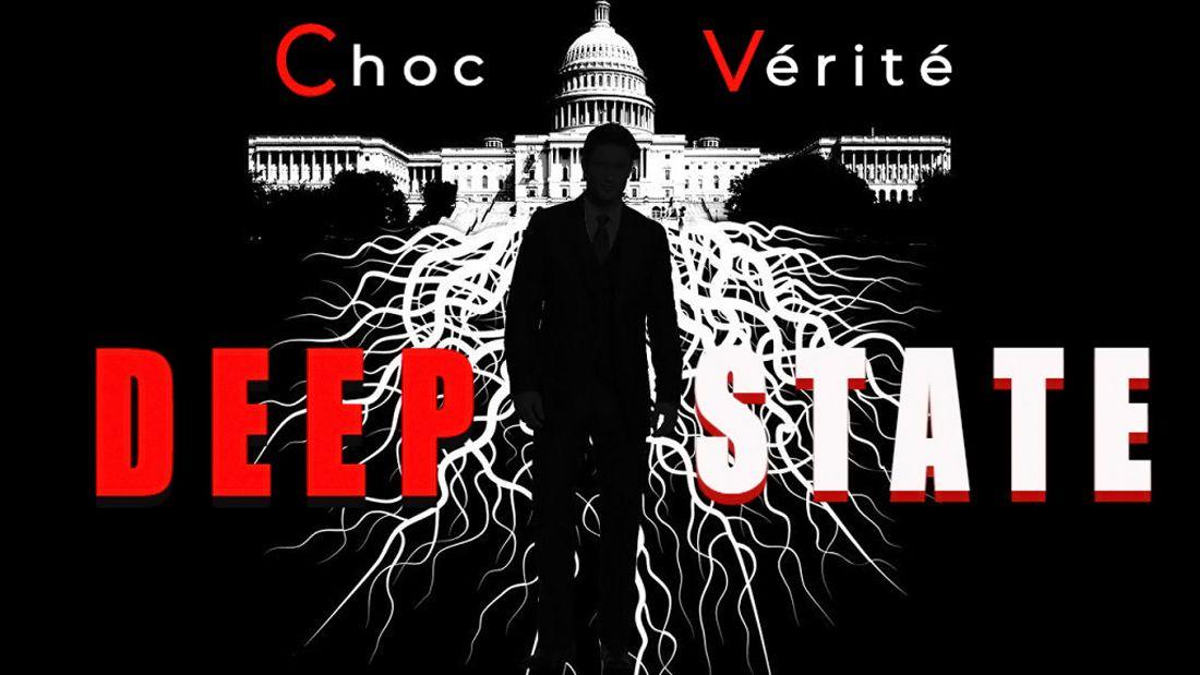 Deep State – Choc Vérité [Vidéo]